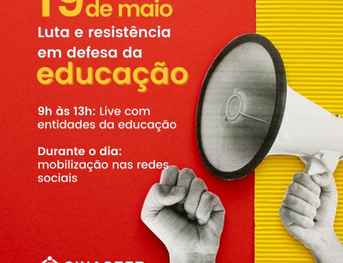 19 de maio: Dia de luta e resistência em defesa da educação