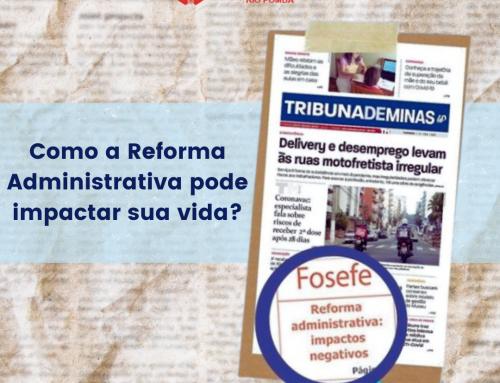 FOSEFE publica matéria na Tribuna de Minas contra a Reforma Administrativa